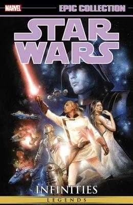 Star Wars Epic Collection: Infinities - Marvel Comics (Text by)
