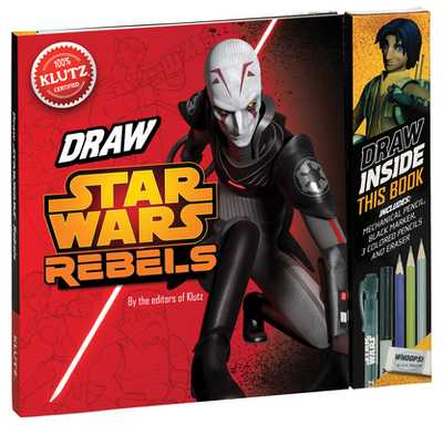 "Star Wars Rebels: Be a ""Trooper!"" Draw Right Inside This Book - Klutz Press (Editor)"