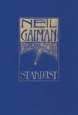 Stardust: The Gift Edition - Gaiman, Neil