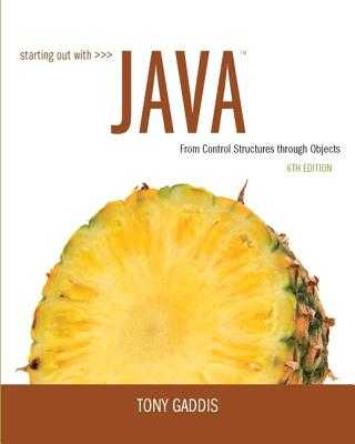 Starting Out with Java: From Control Structures through Objects - Gaddis, Tony