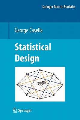 Statistical Design - Casella, George