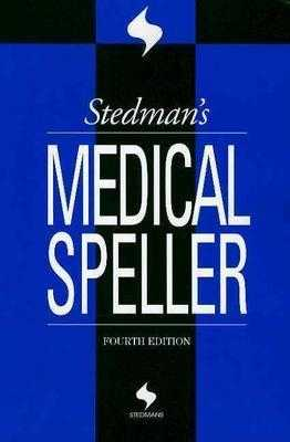 Stedman's Medical Speller - Stedman, Thomas L, and Stedmans, and Lippincott Williams & Wilkins (Creator)