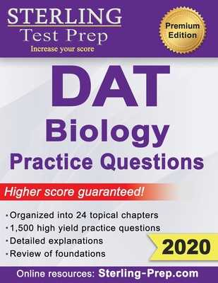 Sterling Test Prep DAT Biology Practice Questions: High Yield DAT Biology Questions - Prep, Sterling Test