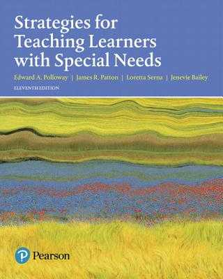 Strategies for Teaching Learners with Special Needs - Polloway, Edward, and Patton, James, and Serna, Loretta