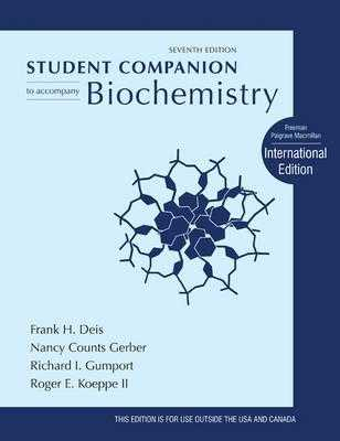 Student Companion for Biochemistry - Deis, Frank H., and Gerber, Nancy Counts, and Gumport, Richard I.