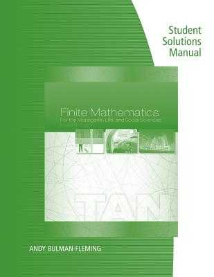 Student Solutions Manual for Tan's Finite Mathematics for the Managerial, Life, and Social Sciences, 12th - Tan, Soo T