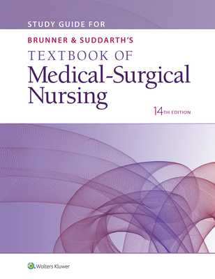 Study Guide for Brunner & Suddarth's Textbook of Medical-Surgical Nursing - Lippincott Williams & Wilkins