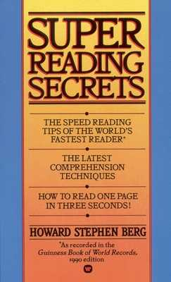 Super Reading Secrets - Berg, Howard Stephen