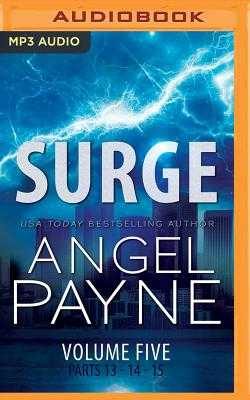Surge: The Bolt Saga Volume 5: Parts 13, 14 & 15 - Payne, Angel, and Erickson, Ava (Read by), and Graham, Holter (Read by)