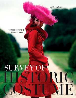 Survey of Historic Costume: A History of Western Dress - Tortora, Phyllis G, and Eubank, Keith