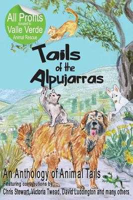 Tails Of The Alpujarras - Stewart, Chris, and Twead, Victoria, and Luddington, David