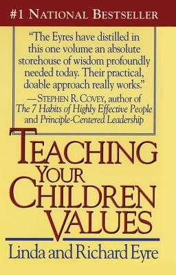 Teaching Your Children Values - Eyre, Richard, Sir, and Eyre, Linda