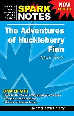 "The ""Adventures of Huckleberry Finn"" - Twain, Mark, and SparkNotes (Editor)"