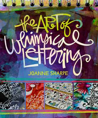 The Art of Whimsical Lettering - Sharpe, Joanne