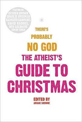 The Atheists' Guide To Christmas - Sherine, Ariane