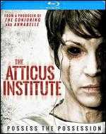 The Atticus Institute [Blu-ray] - Chris Sparling