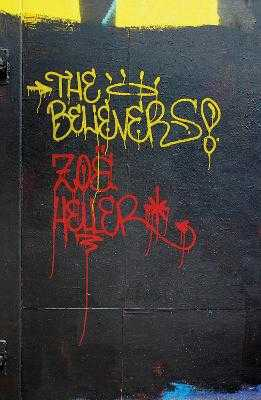 The Believers - Heller, Zoe