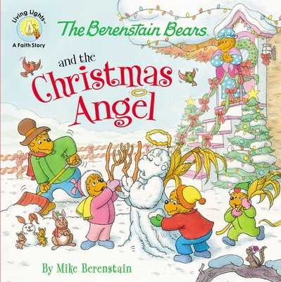 The Berenstain Bears and the Christmas Angel - Berenstain, Mike