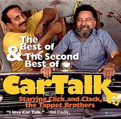 The Best and the Second Best of Car Talk - Magliozzi, Ray (Performed by), and Magliozzi, Tom (Performed by)