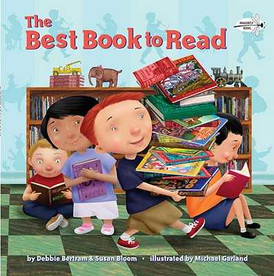The Best Book to Read - Bertram, Debbie, and Bloom, Susan