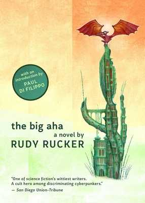 The Big AHA - Rucker, Rudy, and Difilippo, Paul (Introduction by)