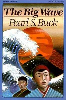 The Big Wave - Buck, Pearl S