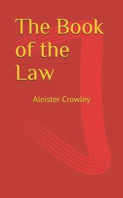 The Book of the Law - Crowley, Aleister