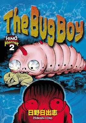 The Bug Boy - Hino, Hideshi