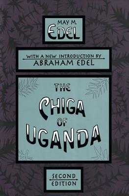 The Chiga of Uganda - Krieger, David (Editor)