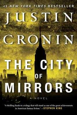 The City of Mirrors - Cronin, Justin