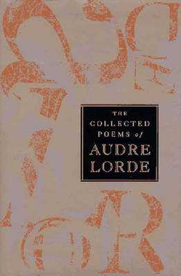 The Collected Poems of Audre Lorde - Lorde, Audre, Professor