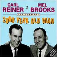 The Complete 2000 Year Old Man - Carl Reiner & Mel Brooks