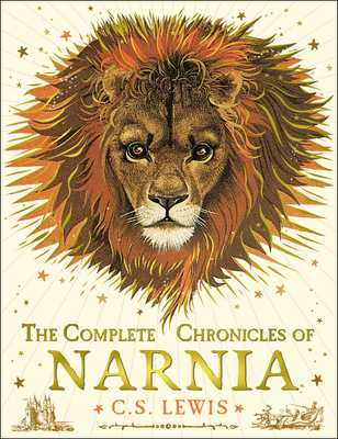 The Complete Chronicles of Narnia - Lewis, C. S.