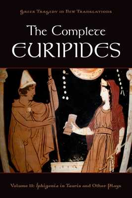 The Complete Euripides Volume II Electra and Other Plays - Burian, Peter (Editor), and Shapiro, Alan (Editor)