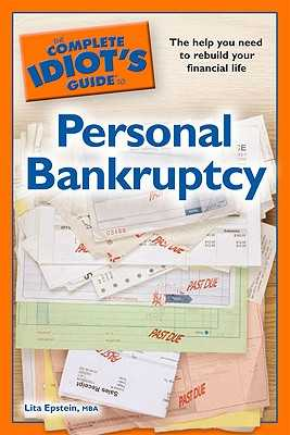 The Complete Idiot's Guide to Personal Bankruptcy - Epstein, Lita, MBA