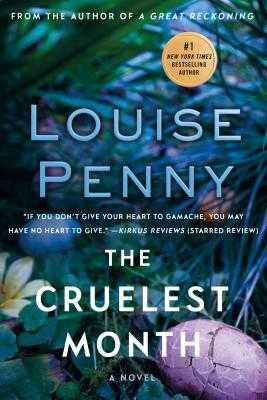 The Cruelest Month: A Chief Inspector Gamache Novel - Penny, Louise
