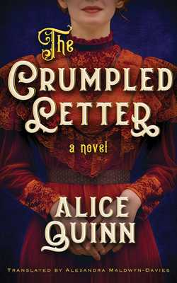 The Crumpled Letter - Quinn, Alice, and Maldwyn-Davies, Alexandra (Translated by), and Knowelden, Elizabeth (Read by)