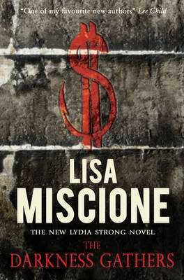 The Darkness Gathers - Miscione, Lisa