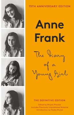The Diary of a Young Girl: The Definitive Edition - Frank, Anne, and Frank, Otto M (Editor), and Pressler, Mirjam (Editor)