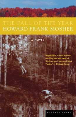 The Fall of the Year - Mosher, Howard Frank