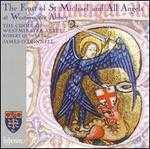 The Feast of St Michael and All Angels at Westminster Abbey