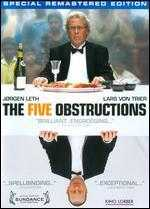 The Five Obstructions - Jørgen Leth; Lars von Trier