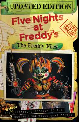 The Freddy Files: Five Nights at Freddy's - Cawthon, Scott (Creator)