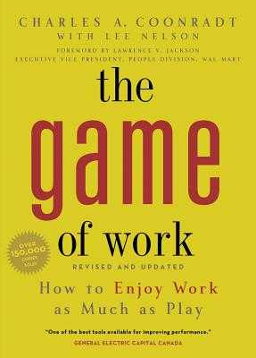 The Game of Work - Coonradt, Charles