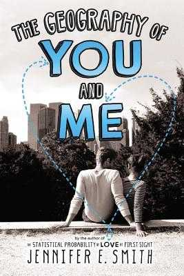 The Geography of You and Me - Smith, Jennifer E