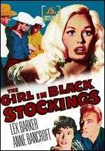 The Girl in Black Stockings - Howard W. Koch