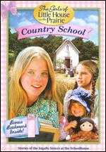 The Girls of Little House on the Prairie: Country School [Bonus Bookmark] -