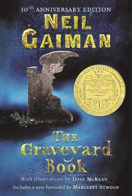 The Graveyard Book - Gaiman, Neil, and Atwood, Margaret (Foreword by)