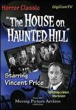 The House on Haunted Hill - William Castle