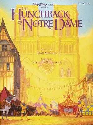 The Hunchback Of Notre Dame - Menken, Alan (Composer), and Schwartz, Stephen (Contributions by)